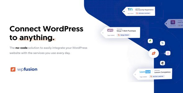 WP Fusion v3.30.1 – Connect WordPress to anything