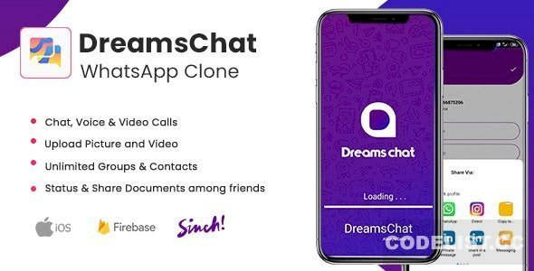 DreamsChat v1.8 – WhatsApp Clone – Native Android App with Firebase Realtime Chat & Sinch for Call