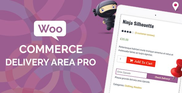 WooCommerce Delivery Area Pro Nulled v.2.1.4.1 Free Download